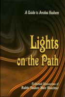 Lights on the Path - Rav YM Schechter