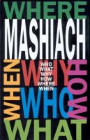 Mashiach - Who? What?