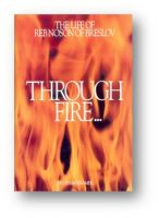 Through Fire & Water - Biography of Reb Nosson